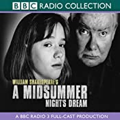 BBC Radio Shakespeare: A Midsummer Night's Dream (Dramatized) | [William Shakespeare]