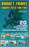 Budget Travel: Europe 2015 For Free:  20 Free Things To Do In Europe This Summer - See Everything Pay Nothing: (Tips, Italy, Greece, Budget Travel, Europe, ... budget travel Europe, how to travel cheap)