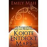 """Kojote Entdeckt Marsvon """"Emily Mah"""""""