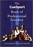 Cover of The CueSport Book of Professional Snooker by Eric N Hayton John Dee 095485490X