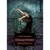 Enlightened A Light Tamer Novel (The Light Tamer)
