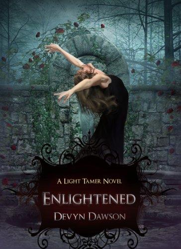 Enlightened A Light Tamer Novel (The Light Tamer) by Devyn Dawson