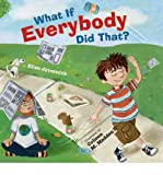 img - for [ WHAT IF EVERYBODY DID THAT? ] By Javernick, Ellen ( Author) 2010 [ Hardcover ] book / textbook / text book