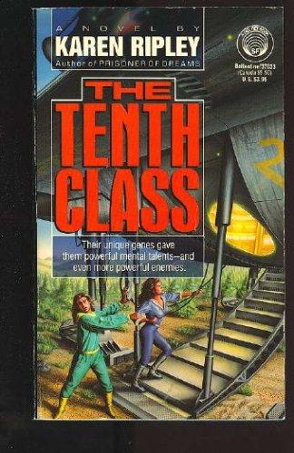 The Tenth Class, Karen Ripley