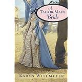 Tailor-Made Bride, Aby Karen Witemeyer