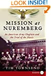 Mission at Nuremberg: An American Arm...