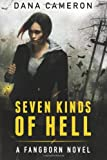 Seven Kinds of Hell (The Fangborn Series)