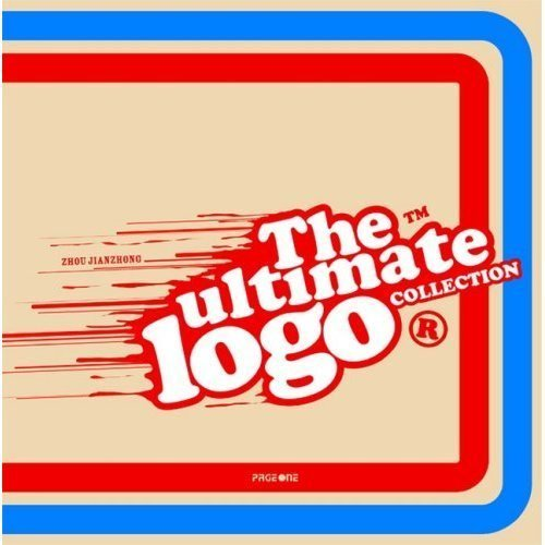 The Ultimate Logo Collection by Zhou, Jianzhong, Xu, Guiying (2006) Paperback