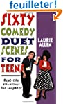 Sixty Comedy Duet Scenes for Teens: R...