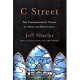 C Street: The Fundamentalist Threat to American Democracy