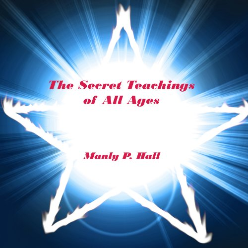 The Secret Teachings of All Ages - Illustrated