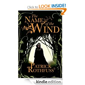 The Name Of The Wind: The Kingkiller Chonicle: Book 1 (Kingkiller Chonicles)