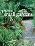 Practical Small Gardens (0681879238) by McHoy, Peter