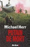 Putain de Mort (Memoires - Temoignages - Biographies) (French Edition) (2226141928) by Herr, Michael
