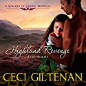 Highland Revenge: Fated Hearts, Book 1 Audiobook by Ceci Giltenan Narrated by Paul Woodson