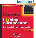 L'essentiel de l'Union europ�enne 201...