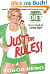 Just the Rules: Tosca's Guide to Eati...