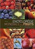echange, troc Susanna Lyle - Encyclopédie mondiale des fruits et des fruits secs