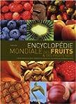 Encyclop�die mondiale des fruits et d...