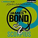 Scorpius: James Bond Series Audiobook by John Gardner Narrated by Simon Vance