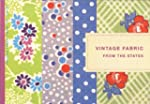 Vintage Fabric from the States: A Vis...