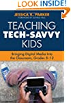 Teaching Tech-Savvy Kids: Bringing Di...
