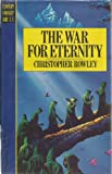 The War for Eternity (Century fantasy and S.F) (0712695419) by Christopher Rowley