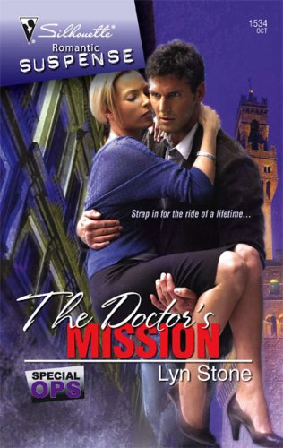 Image of The Doctor's Mission (Silhouette Romantic Suspense)