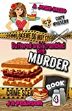 img - for Buttered and Scrambled With Murder (A Josie Rizzo Cozy Mystery) (Volume 4) book / textbook / text book