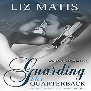 Guarding the Quarterback Audiobook