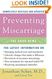 Preventing Miscarriage: The Good News