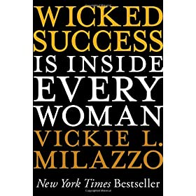 Learn more about the book, Wicked Success Is Inside Every Woman