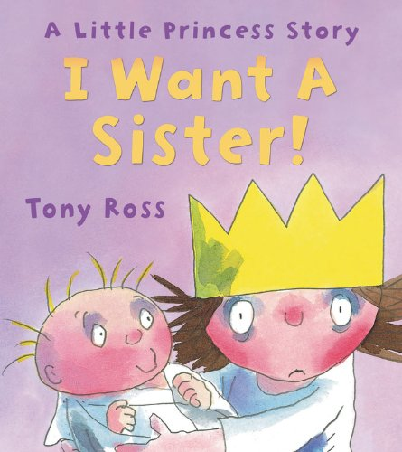 I Want a Sister! (Little Princess Story)