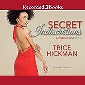 Secret Indiscretions | Trice Hickman