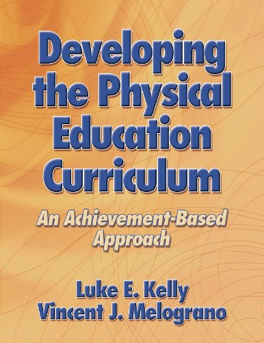 Developing the Physical Education Curriculum: An...