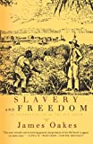 img - for Slavery and Freedom: An Interpretation of the Old South book / textbook / text book