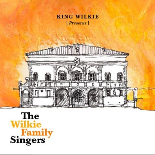 Presents: The Wilkie Family Singers