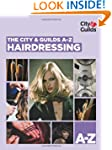 The City & Guilds A-Z: Hairdressing (...