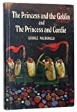 The Princess and the Goblin and The Princess and Curdie - Lifetime Library