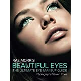 Beautiful Eyes: The Ultimate Eye Makeup Guidepar Rae Morris