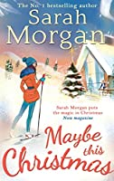 Maybe This Christmas (Snow Crystal trilogy)