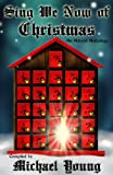 img - for Sing We Now of Christmas: An Advent Anthology book / textbook / text book