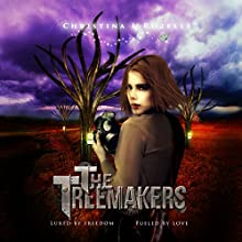 The Treemakers (       UNABRIDGED) by Christina L. Rozelle Narrated by L. Starr