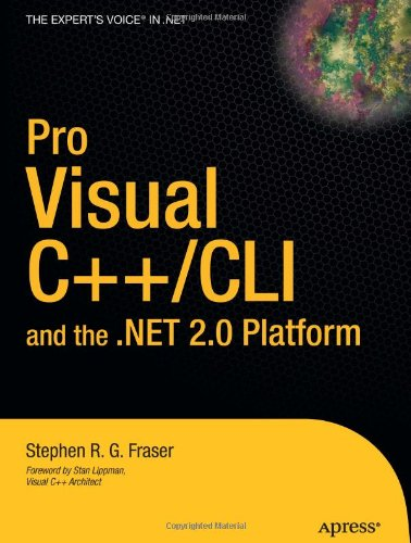 Pro Visual C++/CLI and the .NET 2.0 Platform (Expert's Voice in .NET)