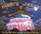 Fanny's Dream (0803714963) by Buehner, Caralyn