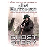 Ghost Story (Dresden Files, No. 13) ~ Jim Butcher