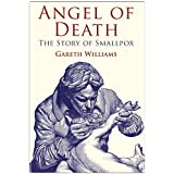 Angel of Death: The Story of Smallpoxby Gareth Williams