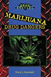 img - for Marijuana Drug Dangers book / textbook / text book