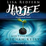 Haylee Awakened Seed: a paranormal adventure (Haylee and the Traveler's Stone Book 1) | Lisa Redfern