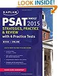Kaplan PSAT/NMSQT 2015 Strategies, Pr...